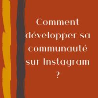 comment développer communauté Instagram